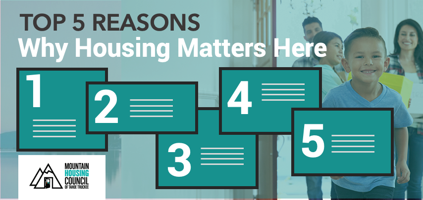 Top 5 Reasons Why Housing Matters in the Tahoe-Truckee Region